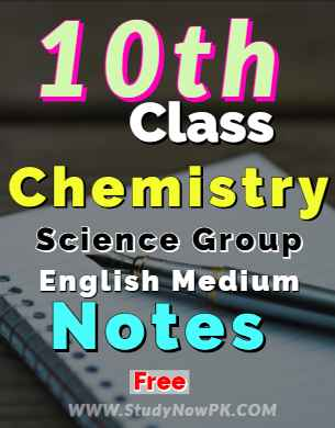 Download 10th Chemistry Notes English Medium of All Chapter fi
