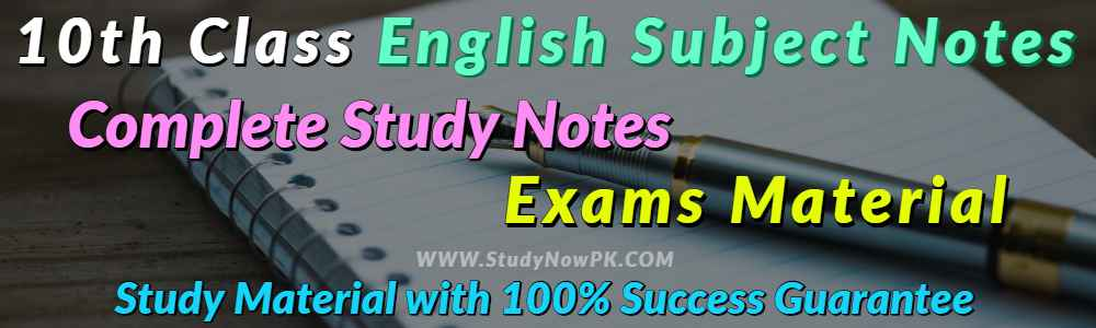 Download 10th Class English Notes Complete & Comprehensive