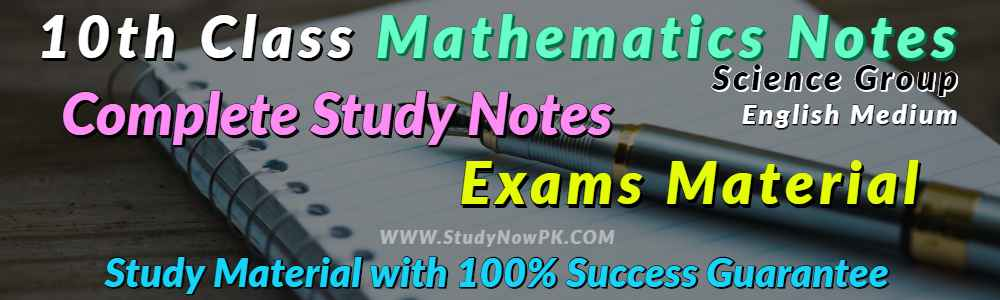 Download 10th Class Math Notes Science Group English Medium