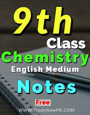 Download 9th Chemistry Notes English Medium of All Chapter fi