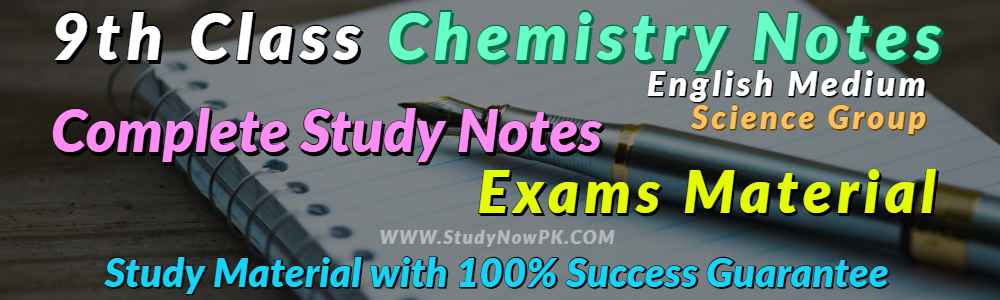 Download 9th Chemistry Notes English Medium of All Chapter