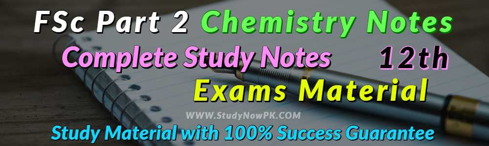 Download FSc Part 2 Chemistry Notes FSc 2nd Year Chemistry Notes