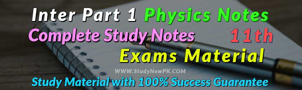Download Physics Notes FSc 1st Year Complete Book Notes