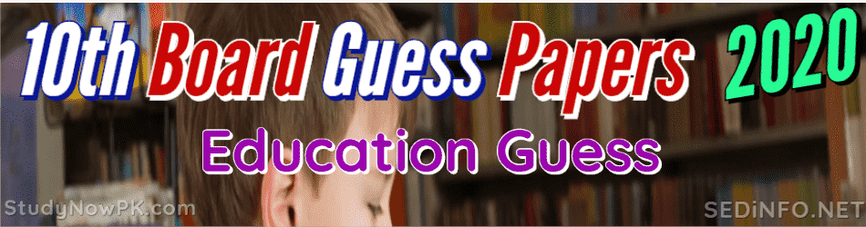 10th Education Guess Papers